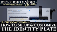 How To Setup & Customize The Identity Plate | Lightroom 6 & CC Tutorial