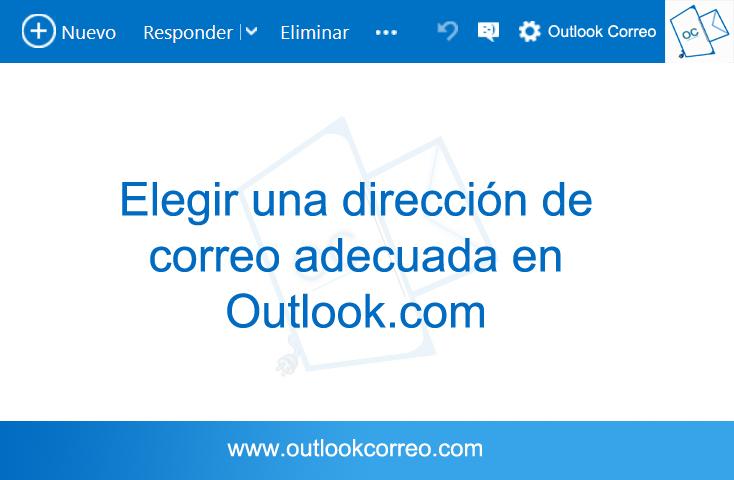 Elegir una dirección de correo adecuada en outlook.com