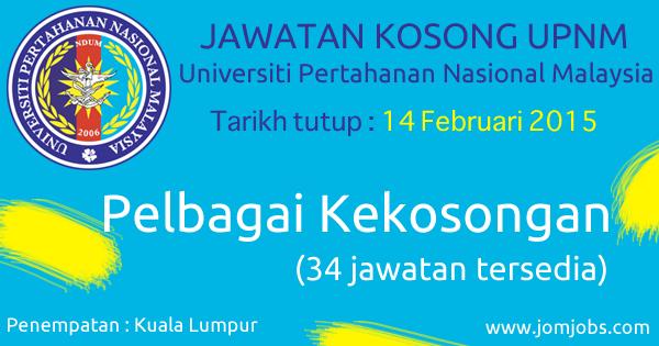 Jawatan Kosong UPNM - Universiti Pertahanan Nasional Malaysia