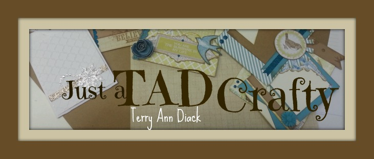 Terry Ann Diack -Just a TAD Crafty