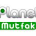 Planet Mutfak Canlı izle