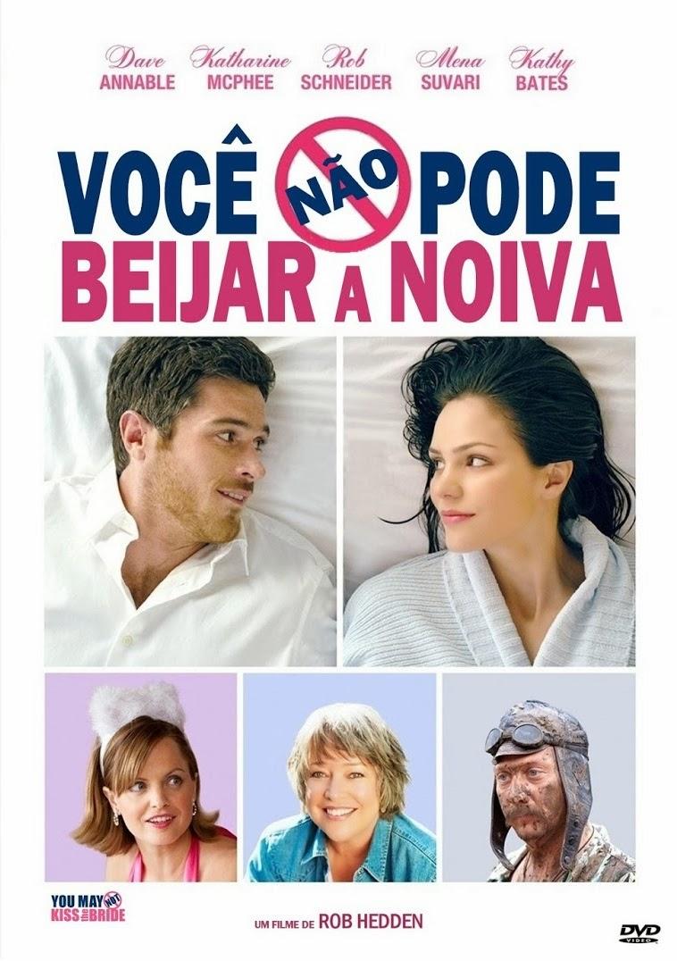 Você Não Pode Beijar A Noiva – Dublado (2011)