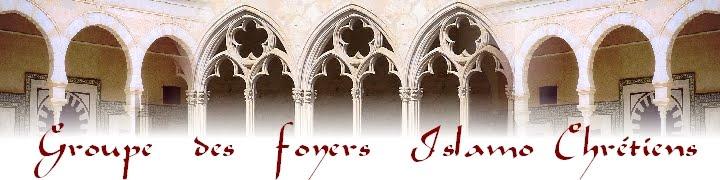 Le blog des foyers islamo-chrétiens