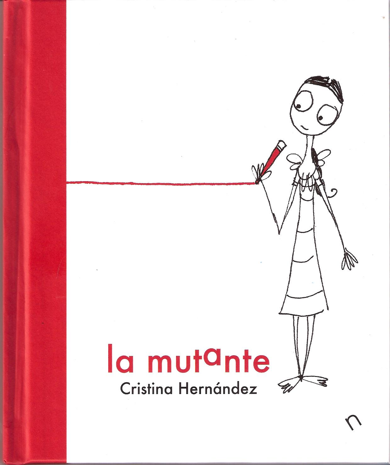 Matilda Libros: La mutante. Cristina Hernández.