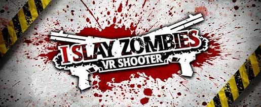 I Slay Zombies – VR Shooter Apk v1.0.3