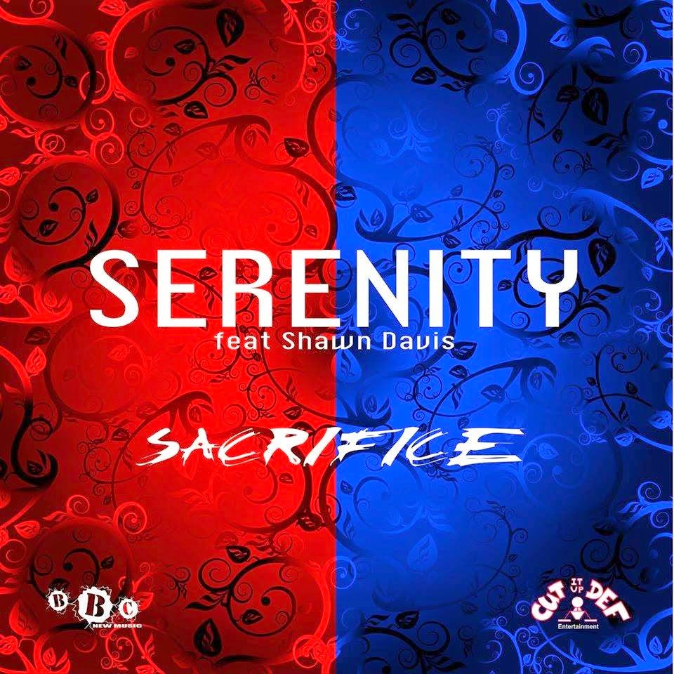 SERENITY FEAT SHAWN DAVIS - SACRIFICE