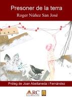 'Presoner de la terra (Roger Núñez San José)'