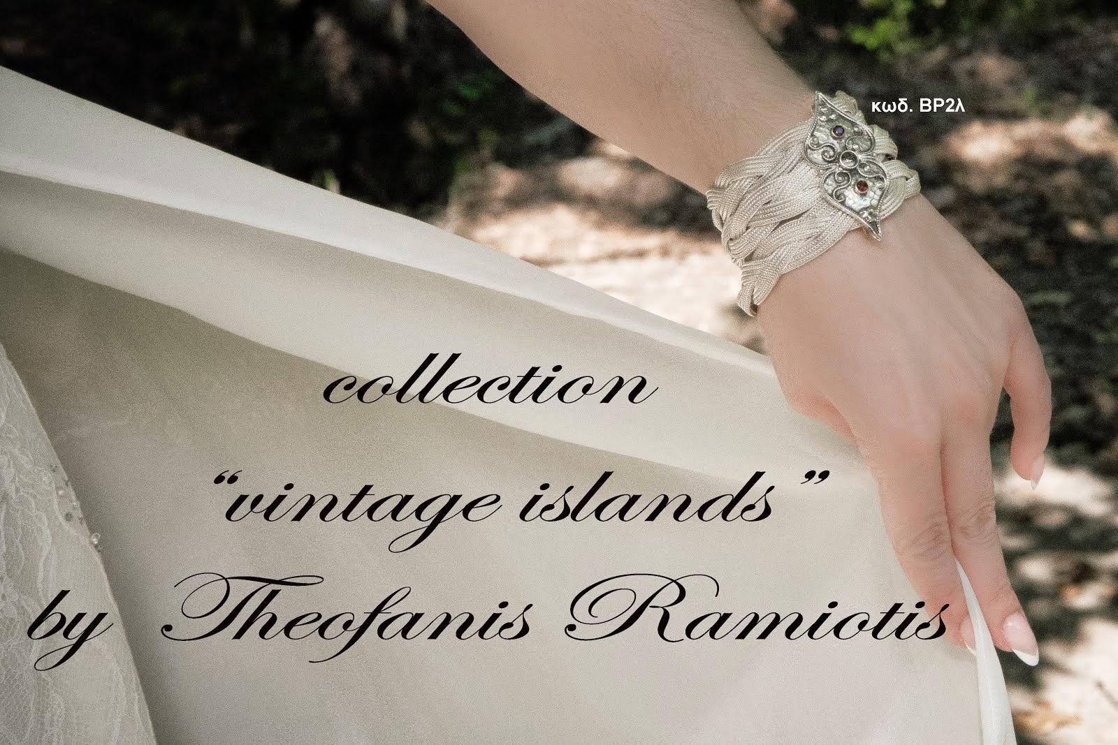 πατήστε πάνω στην εικόνα για να δείτε την συλλογή κοσμηματων μας VINTAGE ISLANDS
