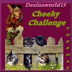 Cheeky Challenge Tuesday