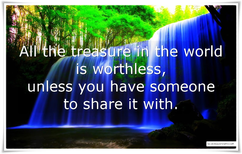 All The Treasure In The World Is Worthless, Picture Quotes, Love Quotes, Sad Quotes, Sweet Quotes, Birthday Quotes, Friendship Quotes, Inspirational Quotes, Tagalog Quotes