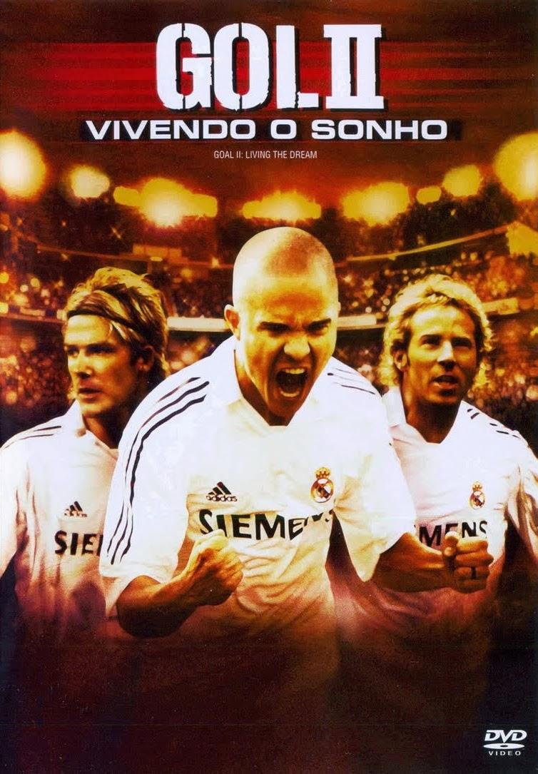 Gol! 2: Vivendo o Sonho – Dublado (2007)