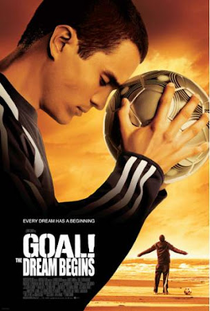 Poster Of Goal The Dream Begins (2005) In Hindi English Dual Audio 300MB Compressed Small Size Pc Movie Free Download Only