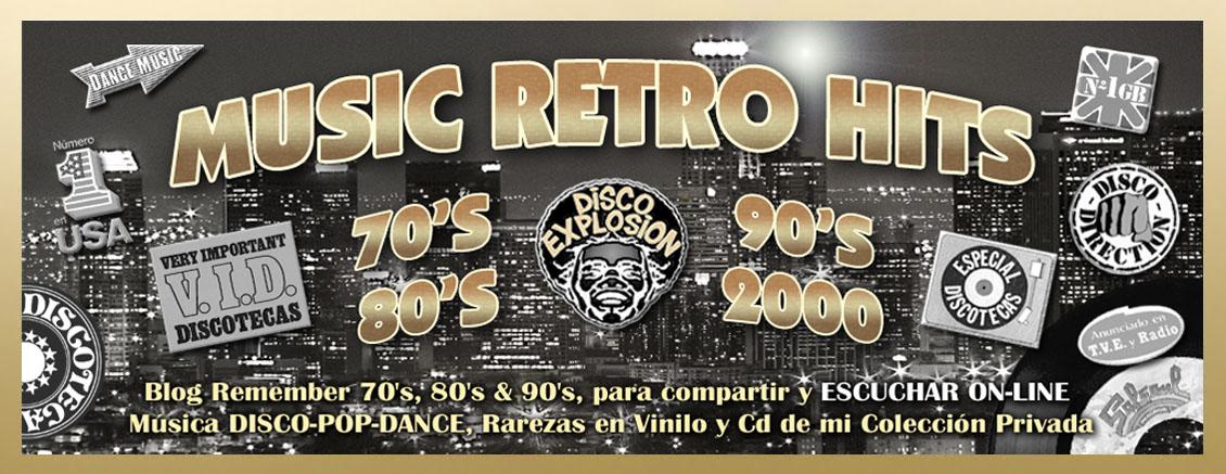 MUSIC RETRO HITS 70's-80's-90's