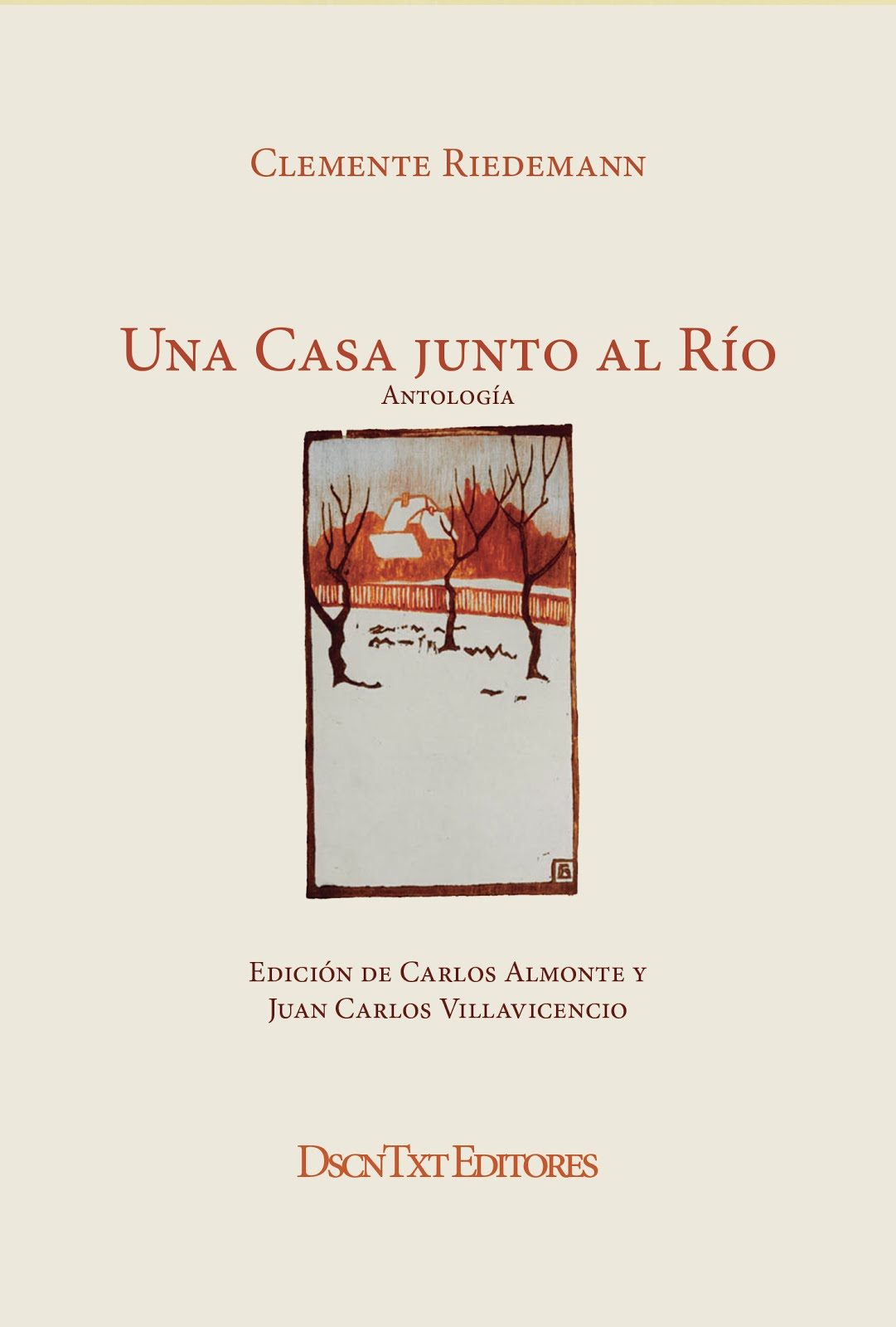Una casa junto al río, de Clemente Riedemann. Edición de Villavicencio y Almonte