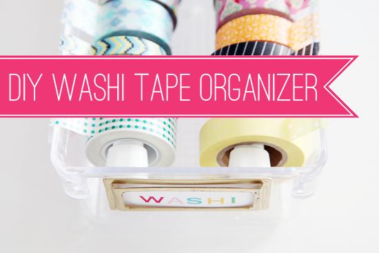 Iheart Organizing Diy Washi Tape Organizer