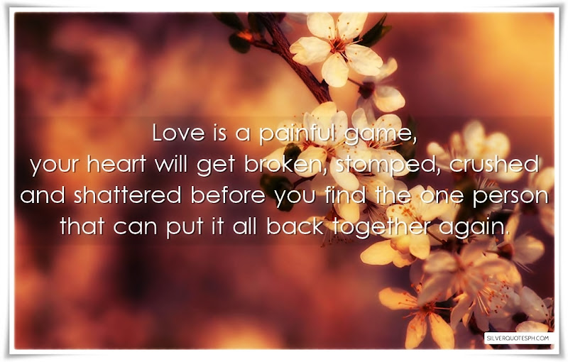 Love Is A Painful Game, Picture Quotes, Love Quotes, Sad Quotes, Sweet Quotes, Birthday Quotes, Friendship Quotes, Inspirational Quotes, Tagalog Quotes