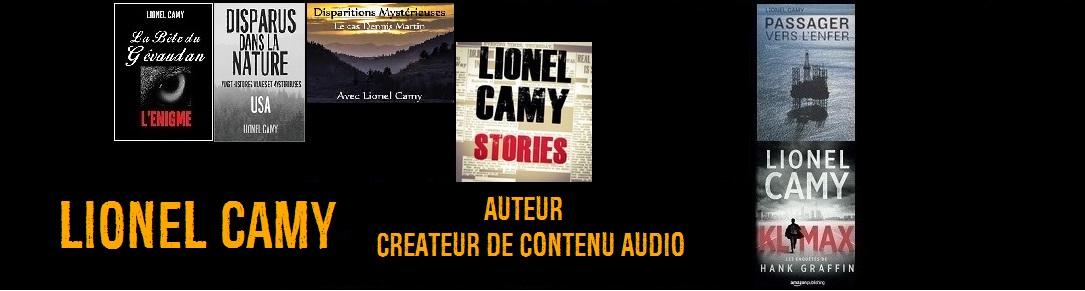 """Lionel Camy - Romancier et Host du """"Lionel Camy Stories"""" podcast des énigmes de notre monde"""