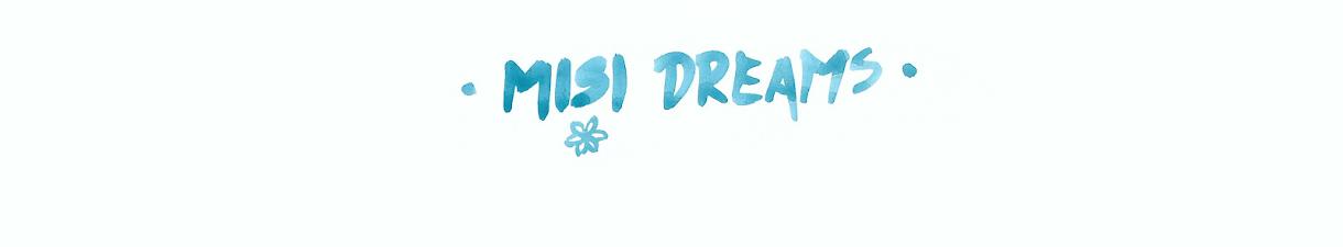 Misi Dreams