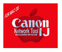 Canon IJ Network Tool Driver Download Install For Mac