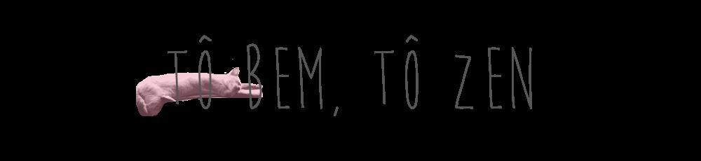 Tô Bem, Tô Zen
