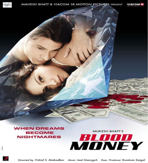 Satyajit Jena New Song Mp3 Downlod: Blood Money Bollywood Movie (2012) 128 Kbps & 320 Kbps Mp3