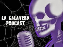 La Calavera Podcast