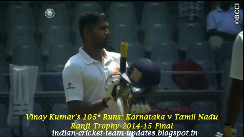 Video: Vinay Kumar's 105* Runs: Karnataka v Tamil Nadu, Ranji Trophy 2014-15 Final