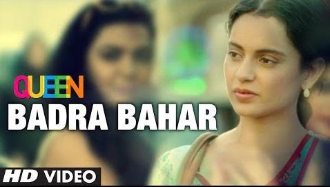 Badra Bahaar - Queen (2014) - Kangana Ranaut Watch Online