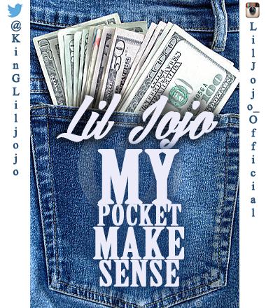 Lil Jojo - MyPocket Make Sense