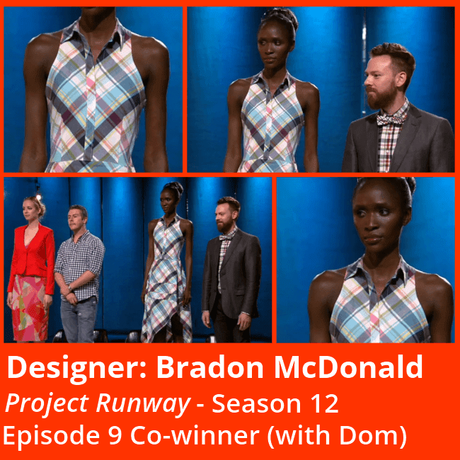 "Lifetime's ""Project Runway"" Season 12 designer Bradon McDonald with his winning look in episode 9 ""Let's Do Brunch."""