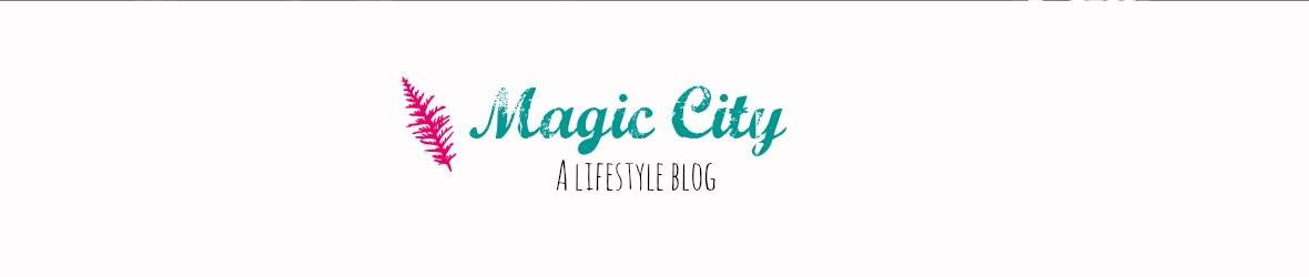 Magic City: A lifestyle blog