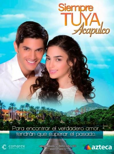 Siempre Tuya Acapulco Capítulo 123