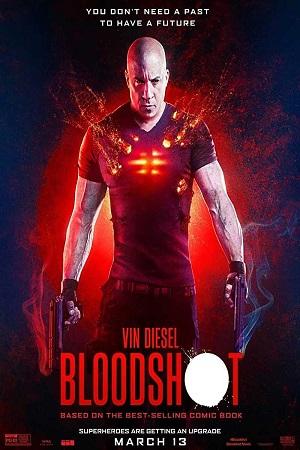 Bloodshot (2020) Full Movie Dual Audio [Hindi+English] Complete Download 480p