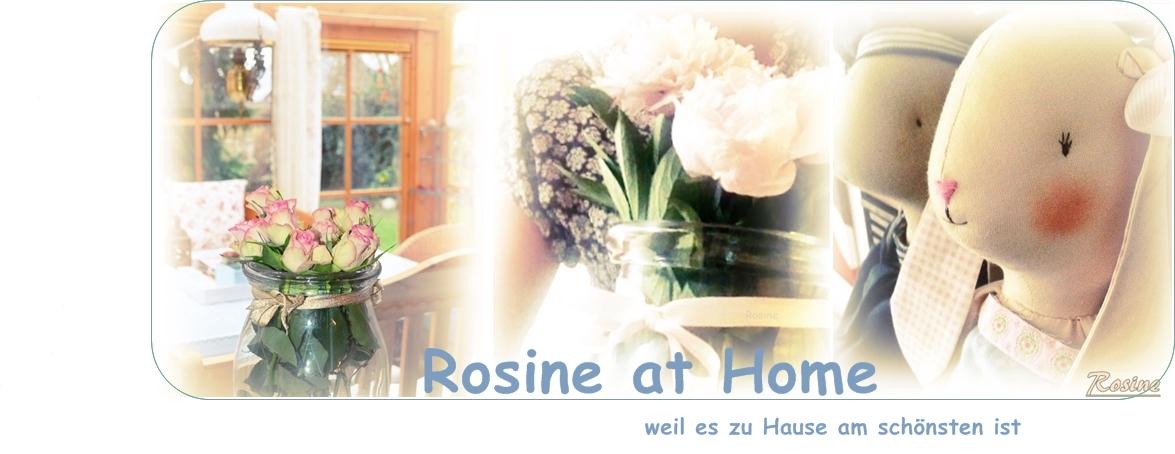 ROSINE at HOME
