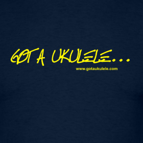 Get the official Got A Ukulele T Shirt!