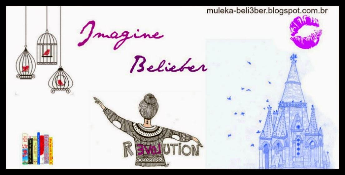 Imagine ♥ Belieber