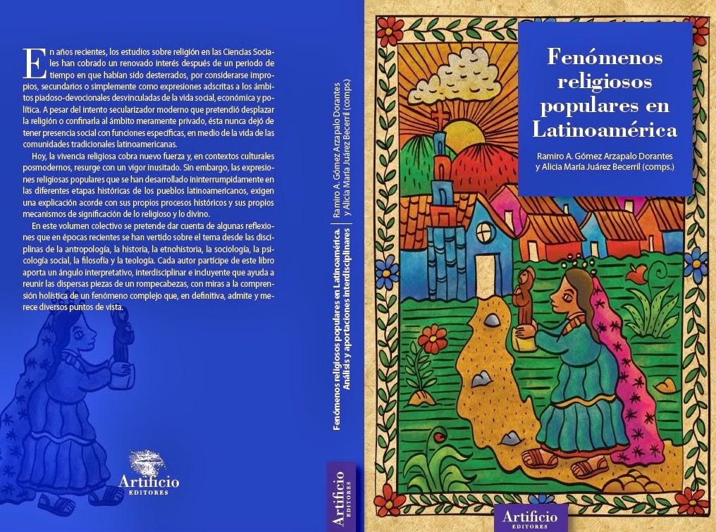 FENOMENOS RELIGIOSOS POPULARES EN LATINOAMÉRICA. ANÁLISIS Y APORTACIONES INTERDISCIPLINARES