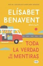 Toda la verdad de mis mentiras de Elísabet Benavent