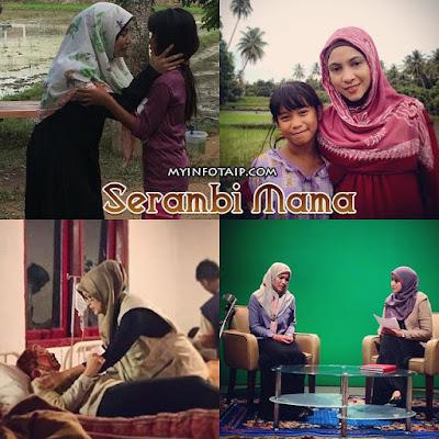 SERAMBI MAMA DALAM CEREKARAMA TV3 , BARISAN PELAKON SERAMBI MAMA, OST SERAMBI MAMA,SINOPSIS SERAMBI MAMA,TONTON ONLINE SERAMBI MAMA