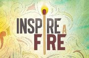 I Encourage You to Inspire a Fire