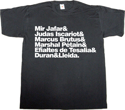 betrayal traitor duran i lleida convergència i unió catalonia independence freedom useless Politics t-shirt ephemeral-t-shirts