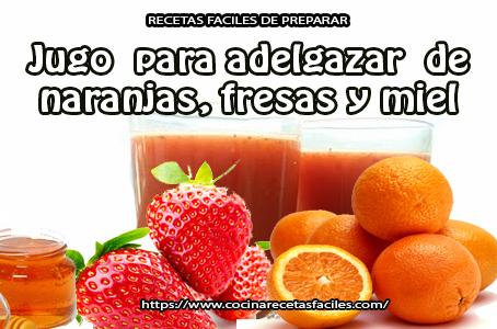 fresas,miel,perejil,naranja,agua