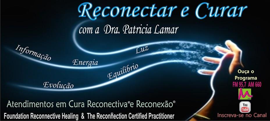 Cura Reconectiva® e Reconexão® - Conheça essa incrivel experiência e transforme sua vida!