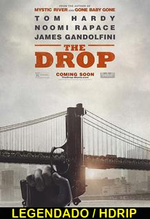 Assistir The Drop Legendado 2014