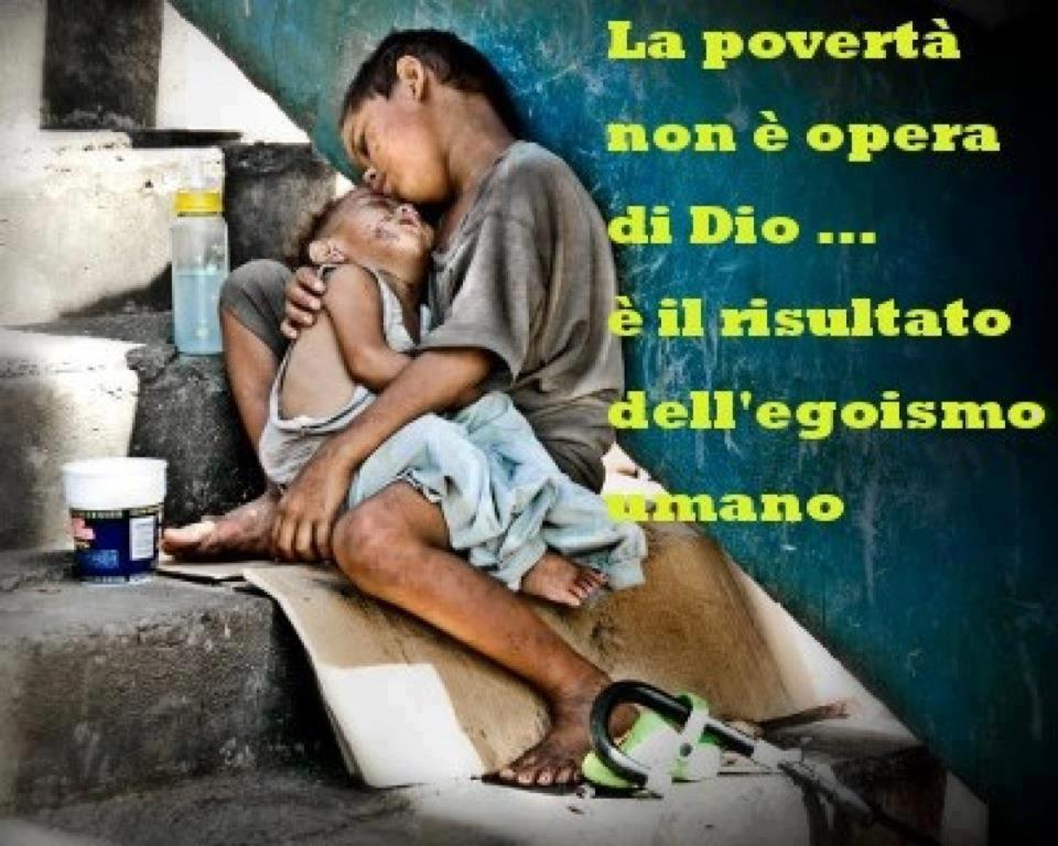 Estremamente Frasi Sulla Poverta FR74 » Regardsdefemmes NN86