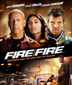 Không Nhân Nhượng - Fire With Fire (2012) Poster