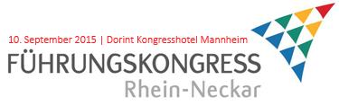 Führungskongress Rhein-Neckar 2015