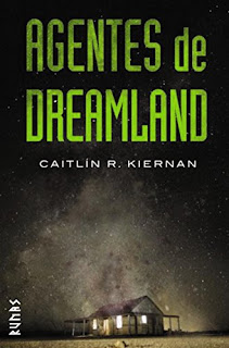 Agentes de Dreamland- Caitlin R. Kiernan