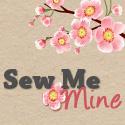 Sew me mine