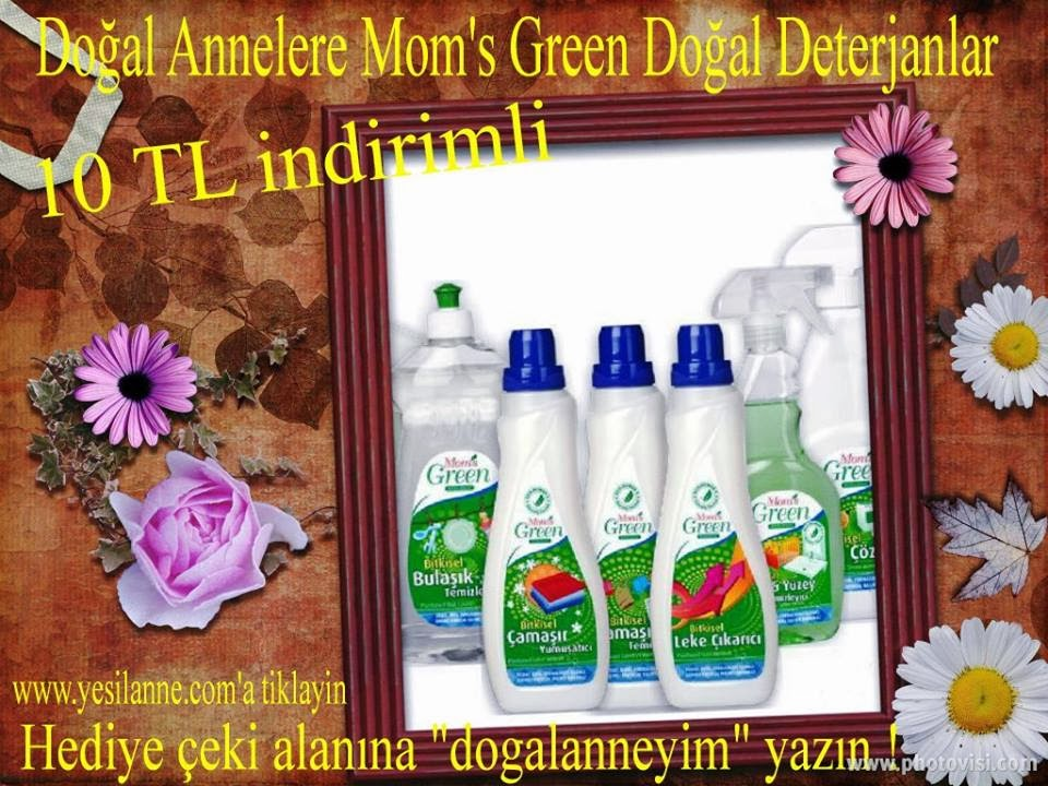 Mom's Green!de indirim!